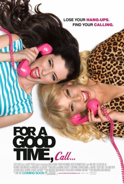 For a Good Time Call... Movie Poster