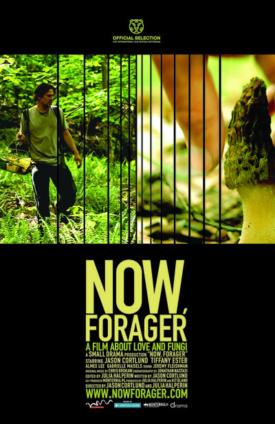 Now, Forager: A Film About Love and Fungi Movie Poster