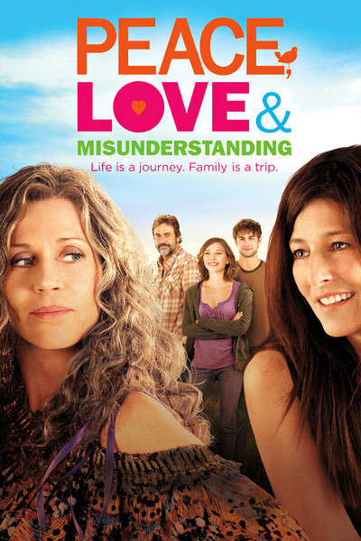 Peace, Love &amp; Misunderstanding Movie Poster