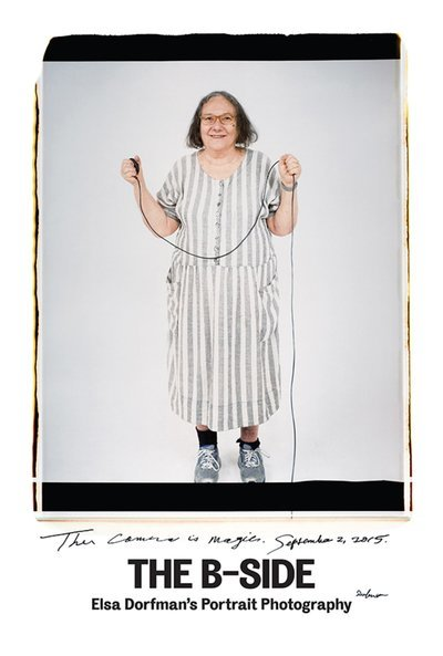 The B-Side: Elsa Dorfman's Portrait Photography Movie Poster