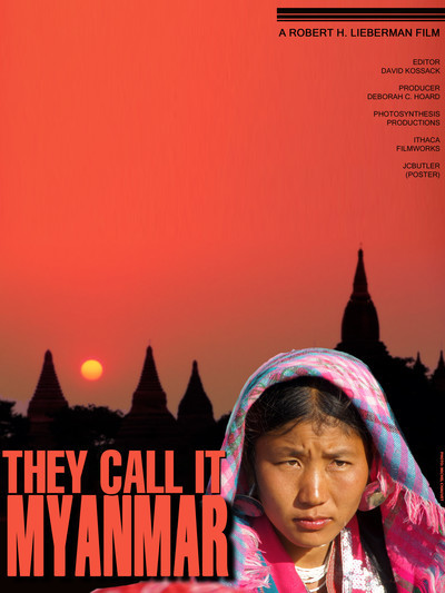 They Call It Myanmar: Lifting the Curtain Movie Poster