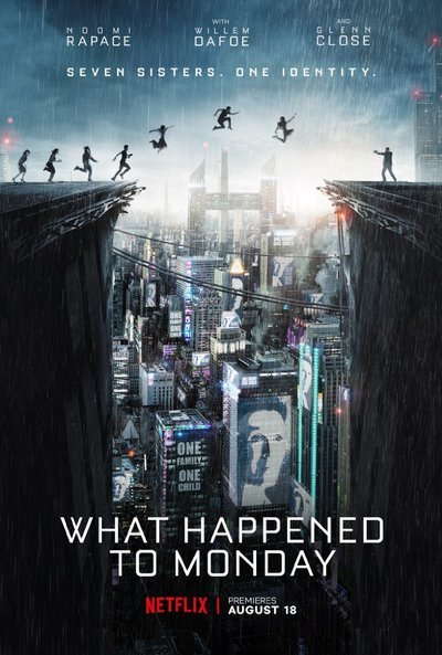 What Happened to Monday Movie Poster