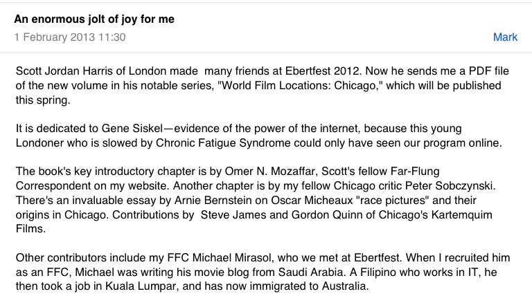 you ve got mail from roger ebert life itself roger ebert in 2013 i edited a book called world film locations chicago and as soon at it was finished before it had even been printed i sent a pdf to roger