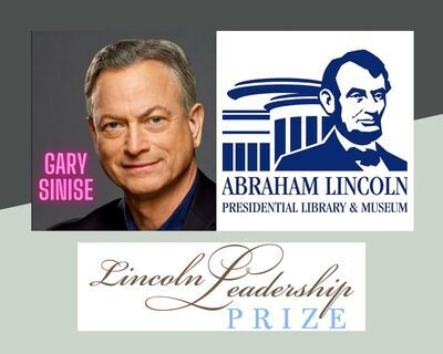Oscar-Nominee Gary Sinise Receives 14th Lincoln Leadership Prize
