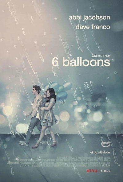 6 Balloons movie poster