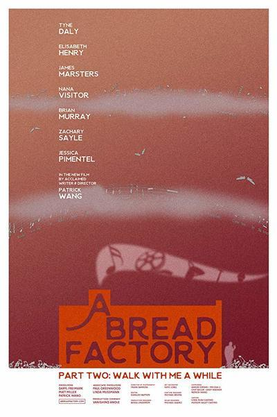 A Bread Factory, Part Two: Walk with Me a While Movie Poster
