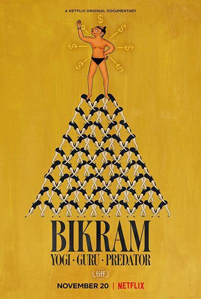 Bikram: Yogi, Guru, Predator movie poster