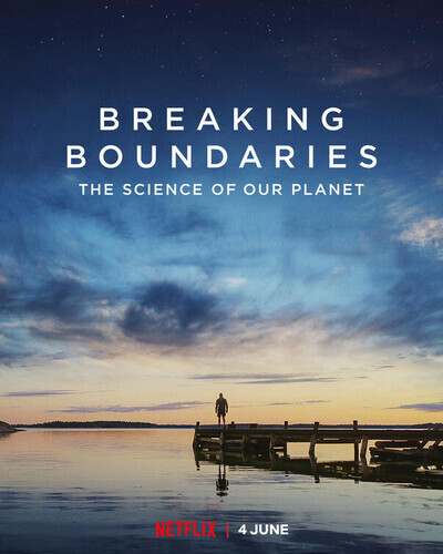 Breaking Boundaries: The Science of Our Planet movie poster
