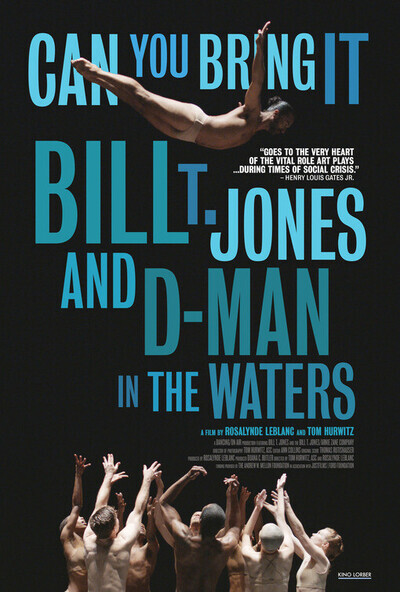 Can You Bring It: Bill T. Jones and D-Man in the Waters movie poster