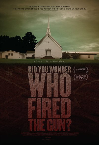 Did You Wonder Who Fired the Gun? Movie Poster