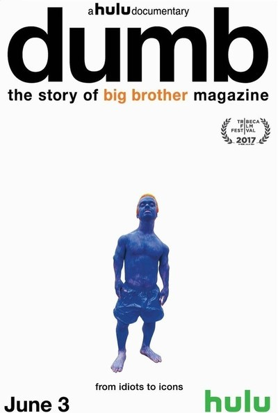 Dumb: The Story of Big Brother Magazine movie poster