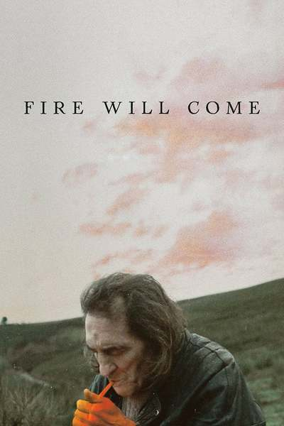 Fire Will Come movie poster