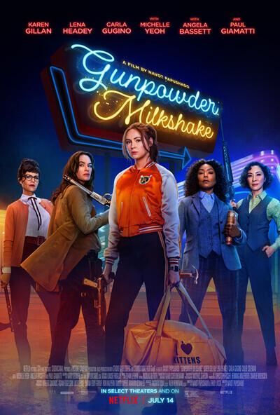 Gunpowder Milkshake movie poster