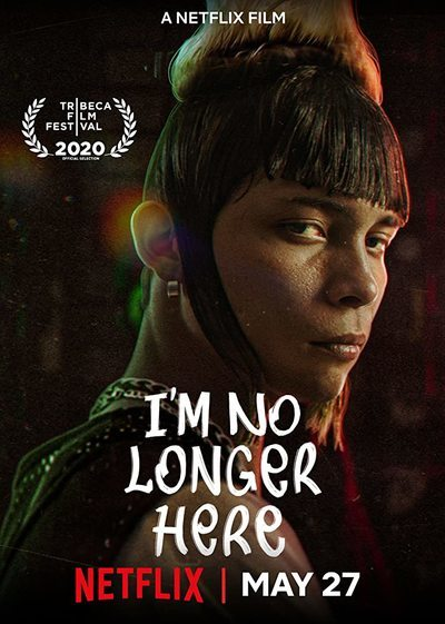 I'm No Longer Here movie poster
