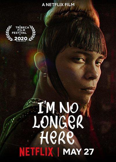 I M No Longer Here Movie Review 2020 Roger Ebert