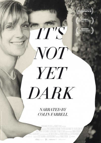 It's Not Yet Dark Movie Poster