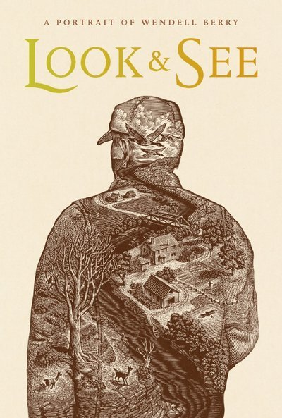 Look & See: A Portrait of Wendell Berry Movie Poster