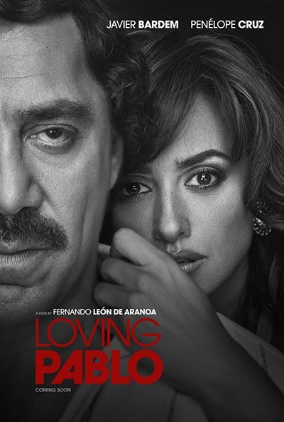 Loving Pablo movie poster