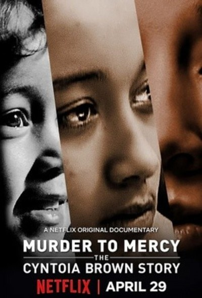 Murder to Mercy: The Cyntoia Brown Story movie poster