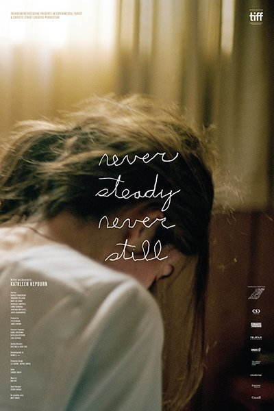 Never Steady, Never Still movie poster