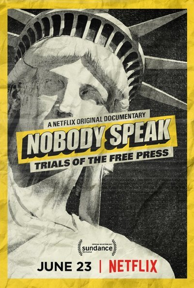 Nobody Speak: Trials of the Free Press movie poster