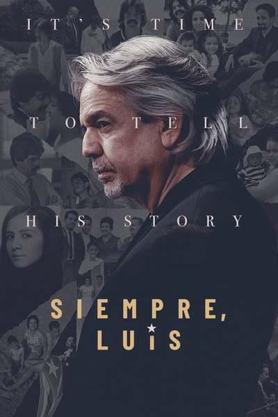 Siempre, Luis movie poster