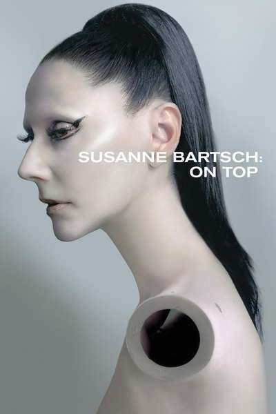 Susanne Bartsch: On Top movie poster