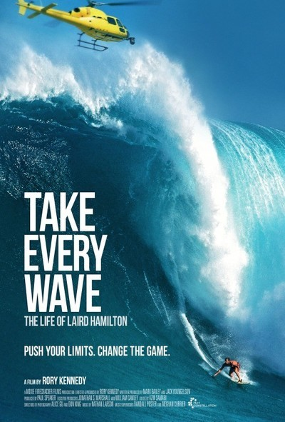 Take Every Wave The Life Of Laird Hamilton Movie Review