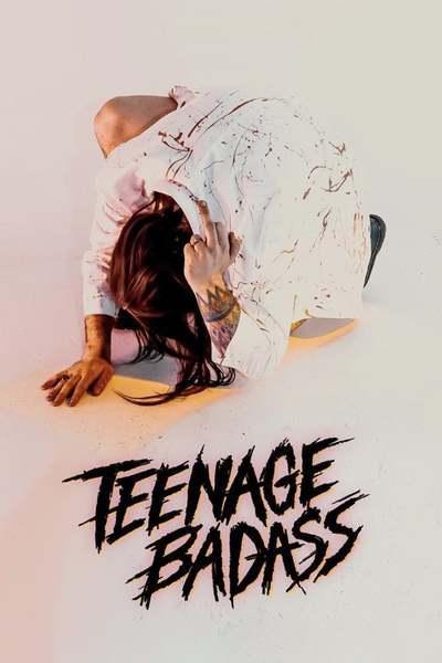 Teenage Badass movie poster