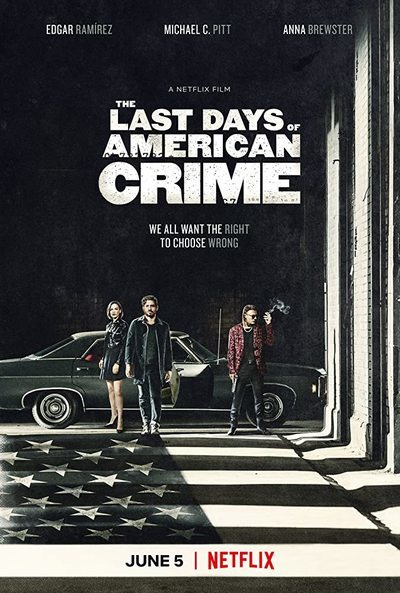 The Last Days of American Crime movie poster
