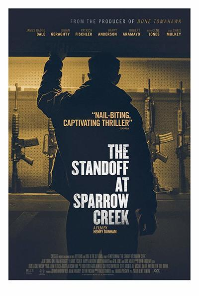 The Standoff at Sparrow Creek Movie Poster