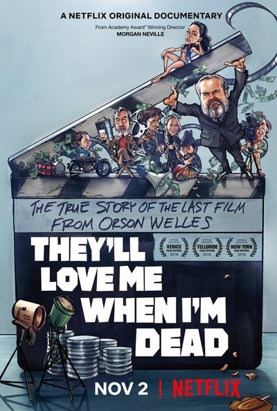 They'll Love Me When I'm Dead movie poster