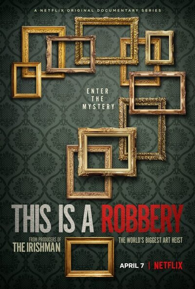 This is a Robbery: The World's Biggest Art Heist movie poster