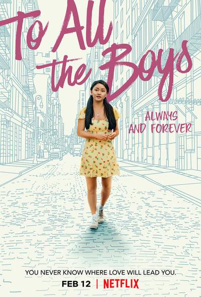 对所有的男孩:永远和永远的电影海报