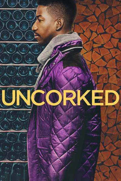Uncorked movie poster