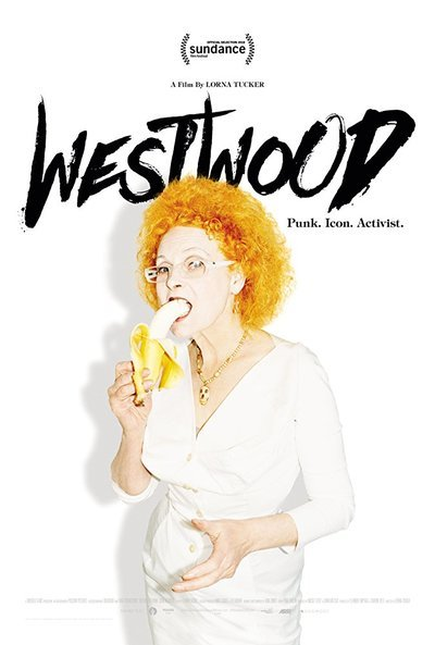 Westwood: Punk, Icon, Activist Movie Poster